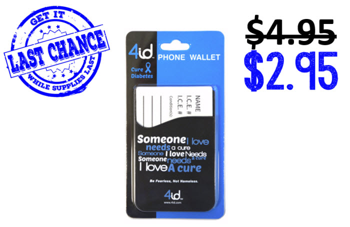 Someone I Love Needs a Cure - Diabetes Awareness Phone Wallet